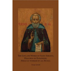 The Life and Works of Saint Sergius