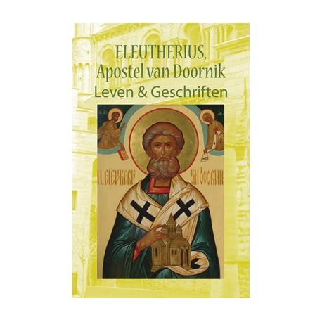 Eleutherius, Apostel van Doornik